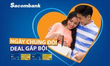 Sacombank tung nhiều ưu đãi dịp lễ tình yêu