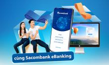Sacombank ưu đãi khách đăng ký ngân hàng điện tử