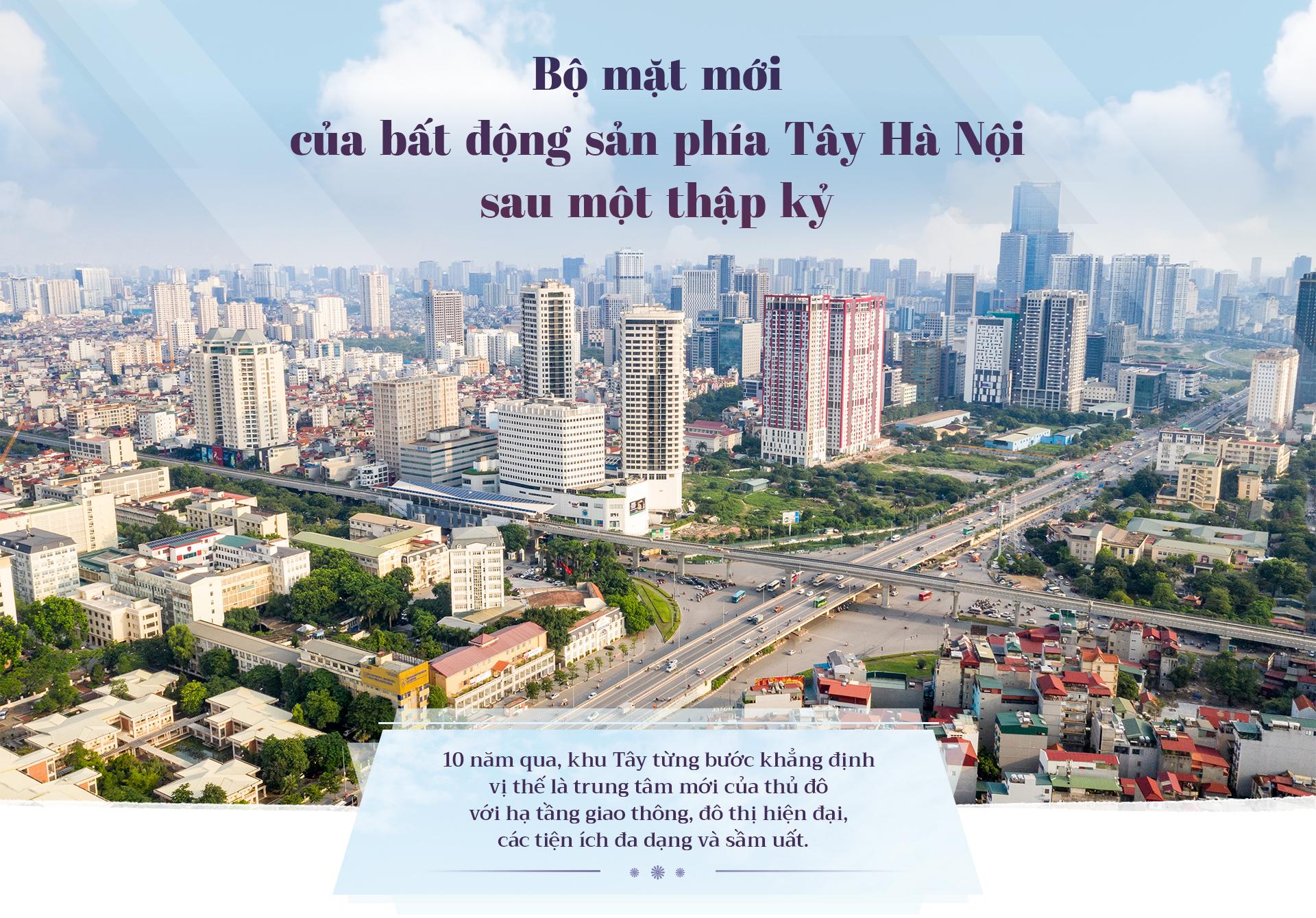Bộ mặt mới bất động sản Tây Hà Nội sau một thập kỷ 1