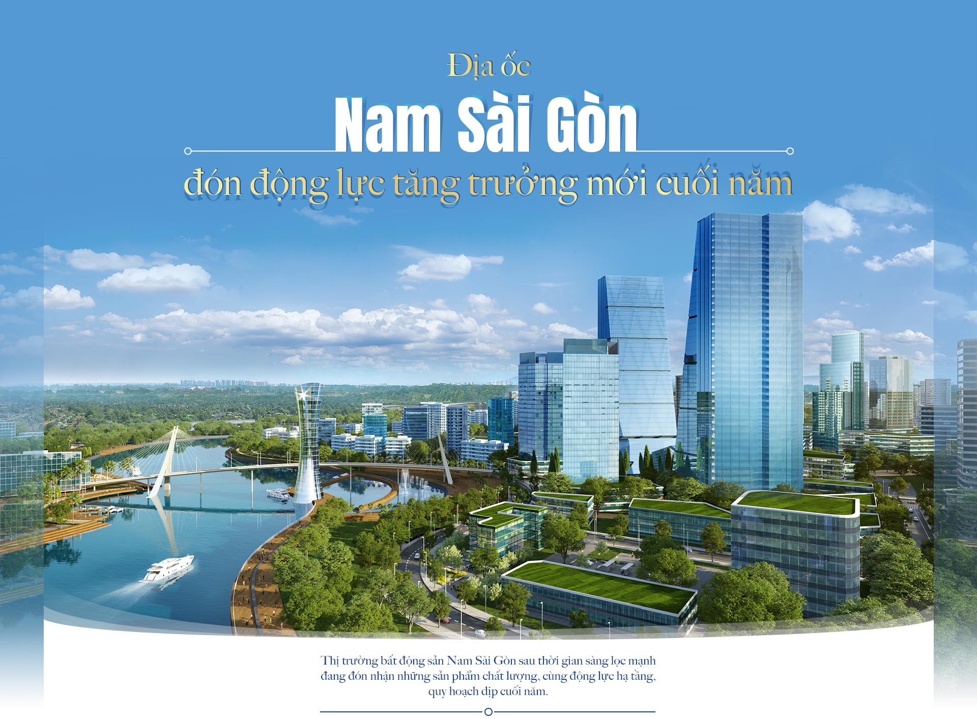 Địa ốc Nam Sài Gòn đón động lực tăng trưởng mới cuối năm 1
